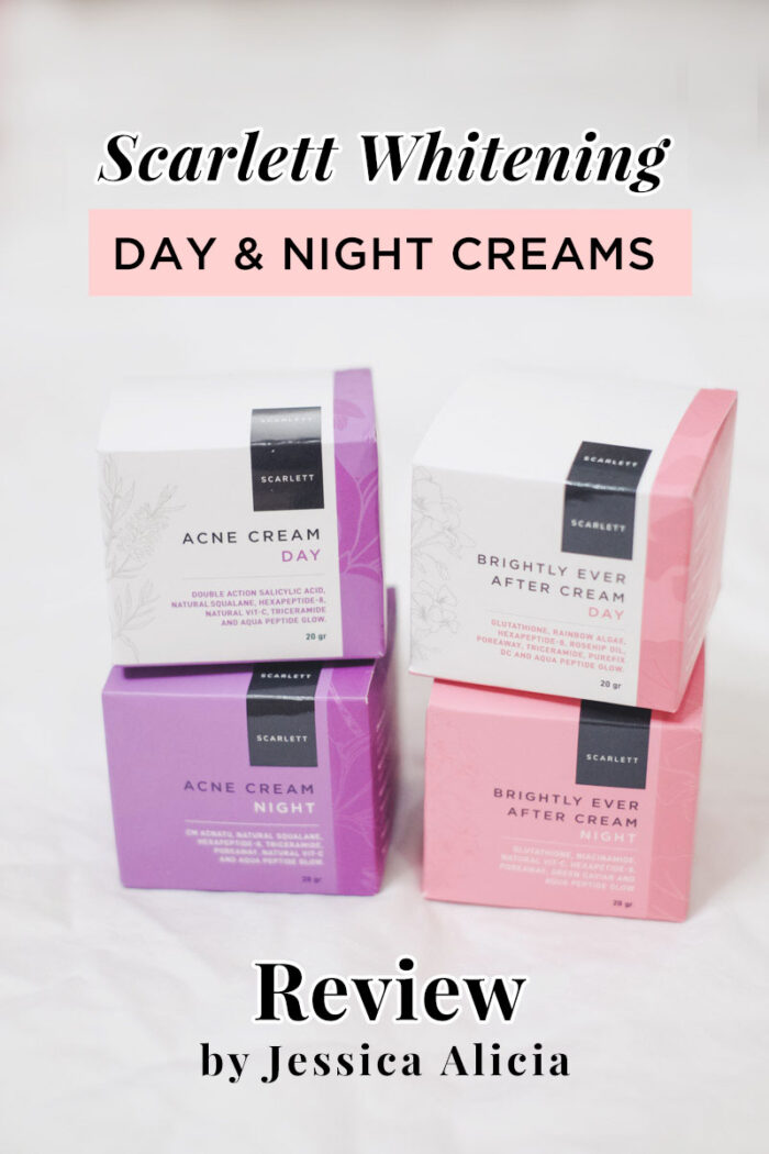 Scarlett Whitening Day and Night Cream review by Jessica Alicia